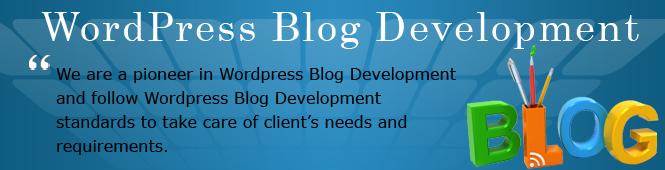 Wordpress Blog Development, Wordpress Blog Development Company, Wordpress Blog Development Services, Wordpress Blog Development team, Wordpress Blog Development India, Wordpress Blog Customization, Custom Wordpress Blog Development
